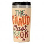 Mug thermos bambou - The chaud must go on